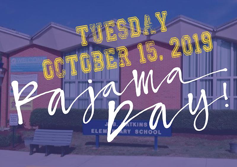 Oct. 15 is PJ Day at JB Watkins!