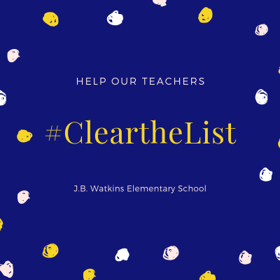 JB Watkins Elementary Clear the List